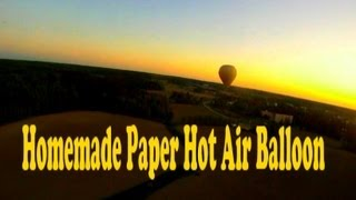 Short Version Homemade Paper Hot Air Balloon with GoPro