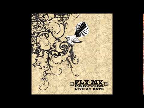 Fly My Pretties - Bag Of Money