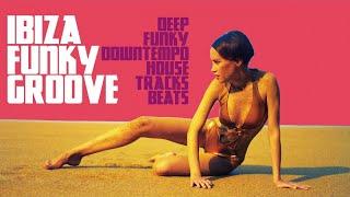 Hot Funk House Music - Ibiza Lounge Chillout mix