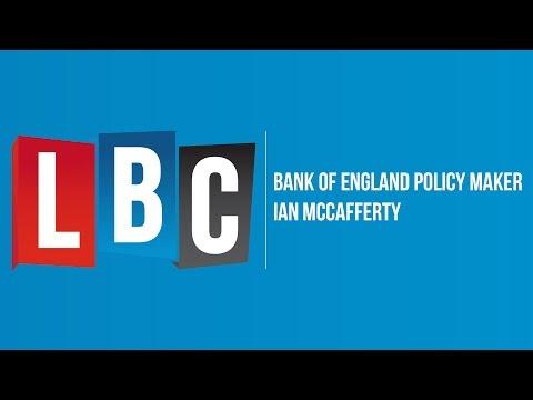 Ian McCafferty - Bank of England: Live On LBC