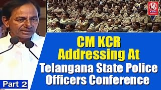 CM KCR Addressing At Telangana State Police Officers Conference | Part 2 | V6 News