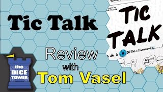 Tic Talk Review - with Tom Vasel