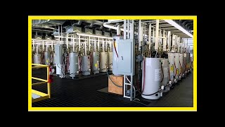 Breaking News | American water heater manufacturer opens new factory in China