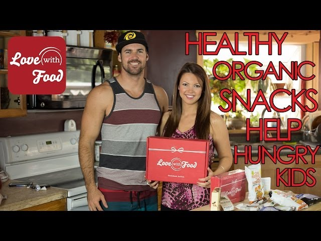 Love With Food Unboxing - Healthy Snacks for a Good Cause Featuring BS