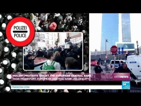 Violent protests target the European Central Bank