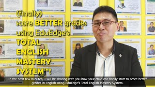 """EduEdge's Revolutionary """"Formula Style"""" Approach For PSLE & 'O' Level English!"""