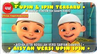 AISYAH ISTRI RASULULLAH Versi UPIN & IPIN TERBARU | Cover Nissa Sabyan | Full Lirik +  Klip
