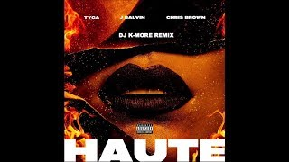 Tyga & J.Balvin & Chris Brown - Haute DJ K-MORE REMIX