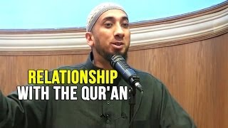 Relationship with the Qur'an – Nouman Ali Khan