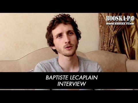 Baptiste Lecaplain :