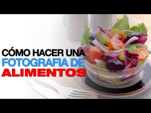 Cómo Hacer Una Fotografía De Alimentos By FerFlo