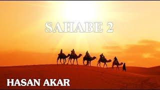 Hasan Akar - Sahabe 2
