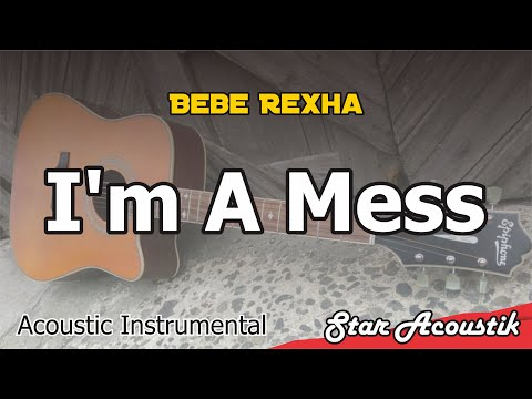 Download Lagu  Bebe Rexha - I'm A Mess - Acoustic Karaoke With s Mp3 Free