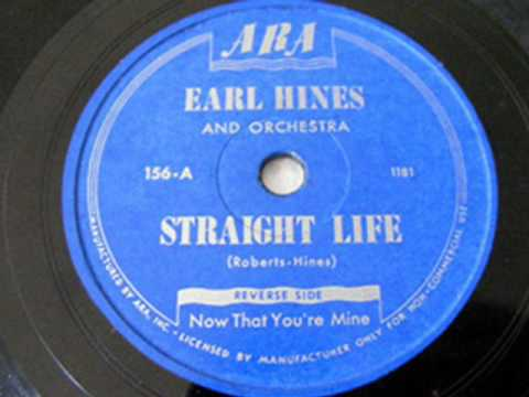 Earl Hines and his Orchestra - Straight Life (featuring Wardell Gray) (master take)