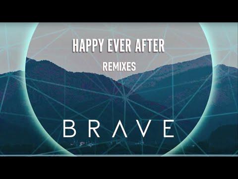 Brave - Happy Ever After (DBL x Patrick Velleno Remix)