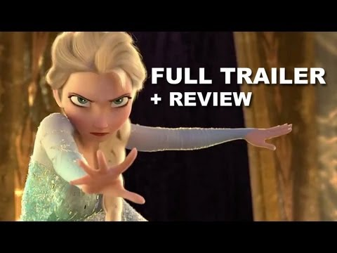 Disney Frozen Official Trailer + Trailer Review : Anna, Elsa, Kristoff and Olaf!