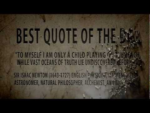 "Isaac Newton:"" a child on the beach..."" is the Best quote of the day"