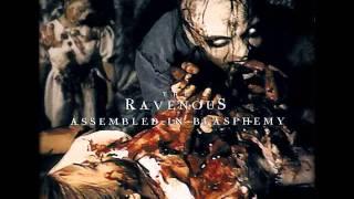Watch Ravenous Assembled In Blasphemy video