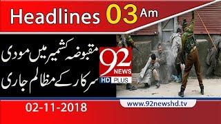 News Headlines   3:00 AM   2 Nov 2018   Headlines   92NewsHD