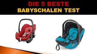 Beste Babyschalen Test 2018