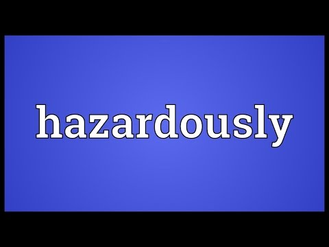 Header of hazardously