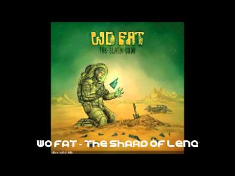 Wo Fat - The Shard Of Leng
