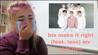 BTS (방탄소년단) 'Make It Right (feat. Lauv)' Official MV {REACTION}