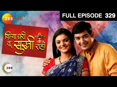 Dilya Ghari Tu Sukhi Raha - Watch Full Episode 329 of 14th December 2012