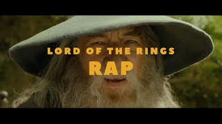 LOTR: The Fellowship of the Ring — The Rap
