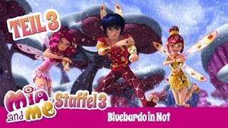 Bluebardo in Not - Teil 3 - Mia and me - Staffel 3