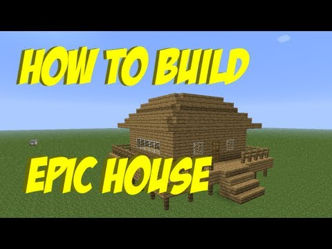 How to build #6 - An epic house in Minecraft