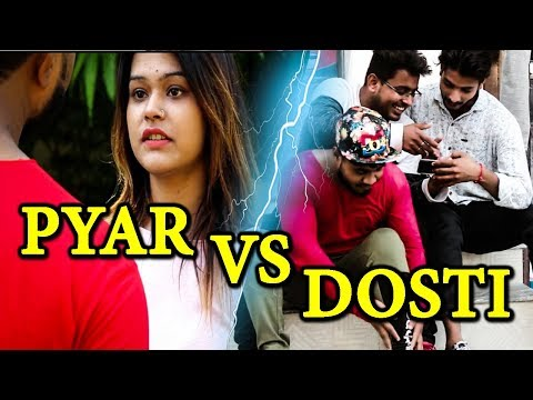 PYAR vs DOSTI || with Unxpected Twist || by The raone of city