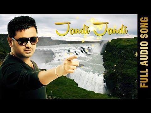 JANDI JANDI (Full Audio Song)    MASHA ALI    New Punjabi Songs 2016    AMAR AUDIO