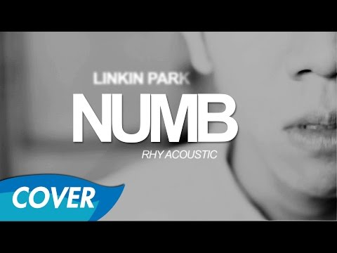 Linkin Park - Numb - Acoustic Cover by Rhy [Music Video]