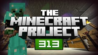 WHAT THE F*CK IS THAT!? - The Minecraft Project | #313