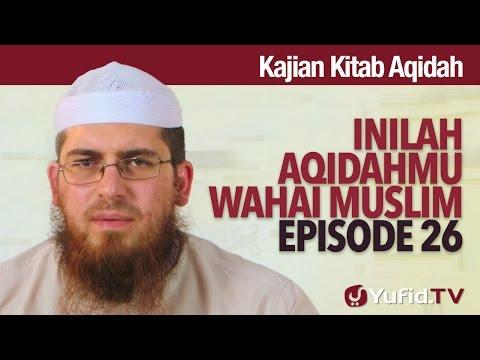 Serial Kajian Aqidah: Episode 26 - Syaikh Abdurrahman Bin Muhammad Musa Alu Nasr