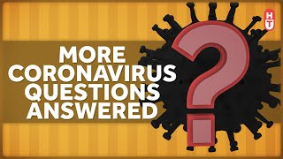 ???? Coronavirus and COVID-19 Questions and Answers: 4-1-2020
