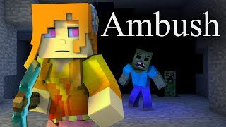 Ambush (Minecraft Animation)