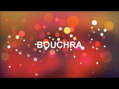JOYEUX ANNIVERSAIRE BOUCHRA !!!