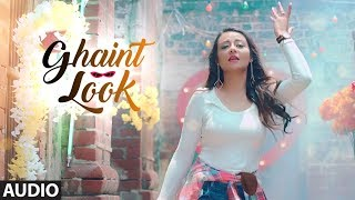 Ghaint Look: Shefali Singh (Audio) | Desi Crew | Latest Punjabi Songs | T-Series Apna Punjab