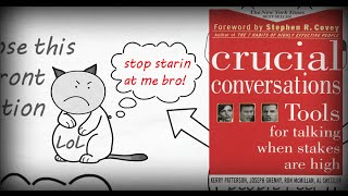 COMMUNICATION SKILLS - CRUCIAL CONVERSATIONS BY JOSEPH GRENNY & KERRY PATTERSON ANIMATED BOOK REVIEW