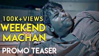 Weekend Machan Promo Teaser | an Ondraga Web Series