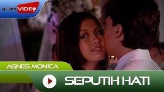 Watch Agnes Monica Seputih Hati video