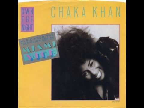 Chaka Khan - Own the Night (Miami Vice)