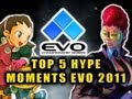 Youtube replay - EVOLUTION 2011 - TOP 5 HYPE MOMENTS...