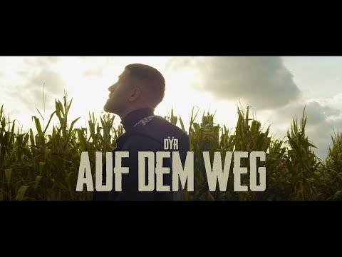DŸR - Auf dem Weg (Official Video)