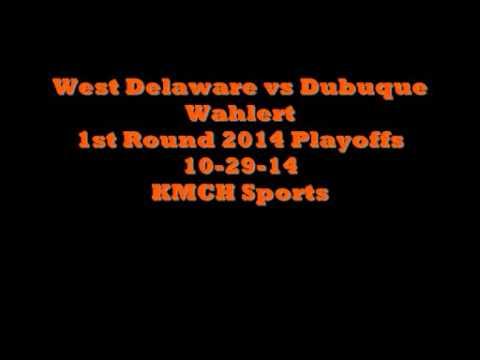 West Delaware vs Dubuque Wahlert
