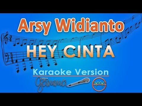 Download Arsy Widianto - Hey Cinta Karaoke | G Mp4 baru