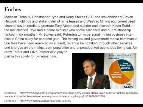 Kerry Stokes, stakeholder of channel 7 and Westrac Mining, uses media to discredit Kevin Rudd.