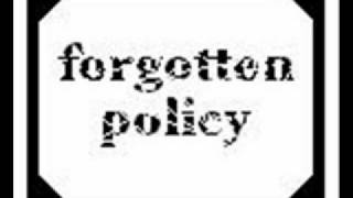 Forgotten Policy - Beautifully Disturbed